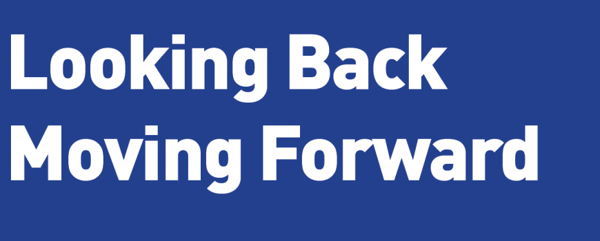 Looking Back Moving Forward Health Safety